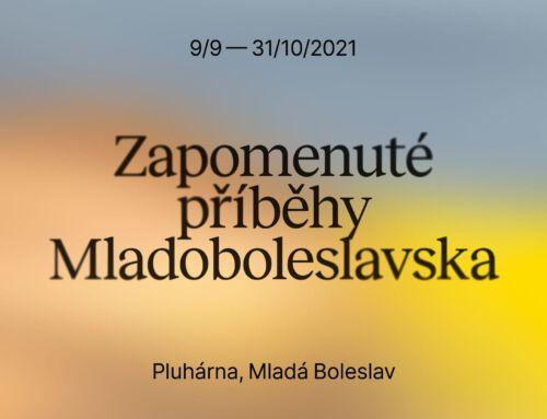 Výstava představuje Zapomenuté příběhy Mladoboleslavska
